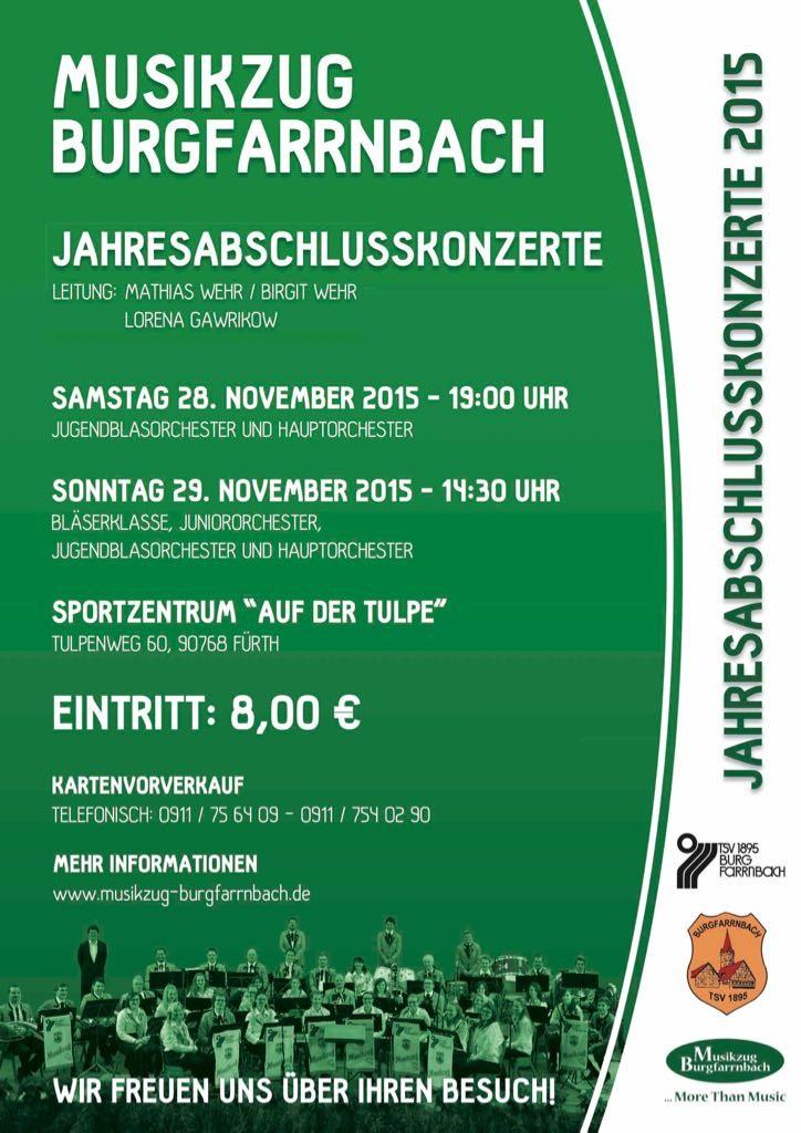 Plakat zu den Jahresabschlusskonzerten des Musikzugs Burgfarrnbach am 28. und 29.11.15. Kommt zum Tulpenweg 60, 90768 Fürth. Eintritt 8€